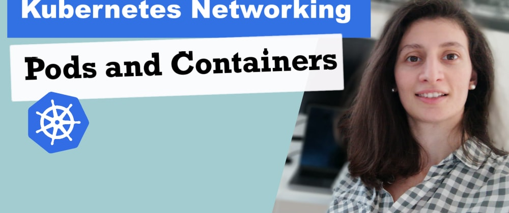 Cover image for Kubernetes Pods vs Containers   K8s Networking Basics 💡