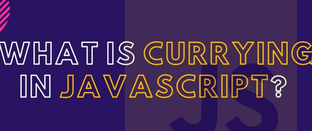 Cover image for #12) What is Currying in JS❓