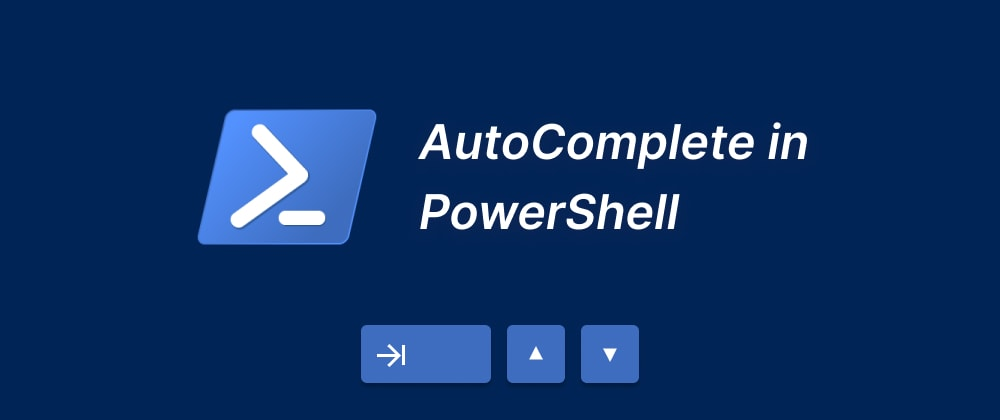 Cover image for Add a Bash-like autocomplete to your PowerShell