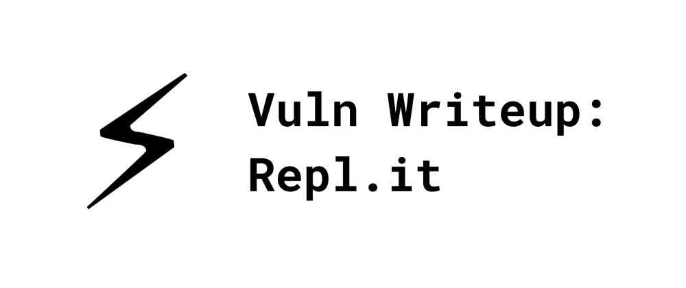Cover image for Repl.it Open URL Redirection Vulnerability Writeup