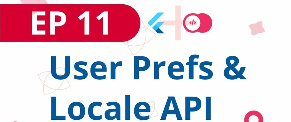 Cover image for User Preferences and Locale API