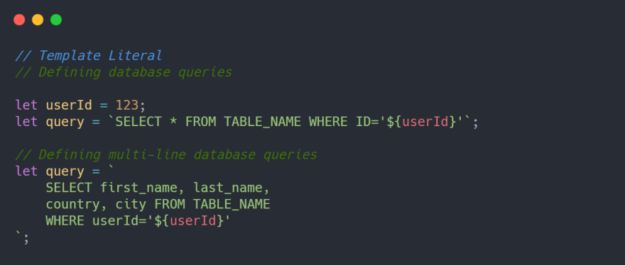 Defining DB queries using template literals