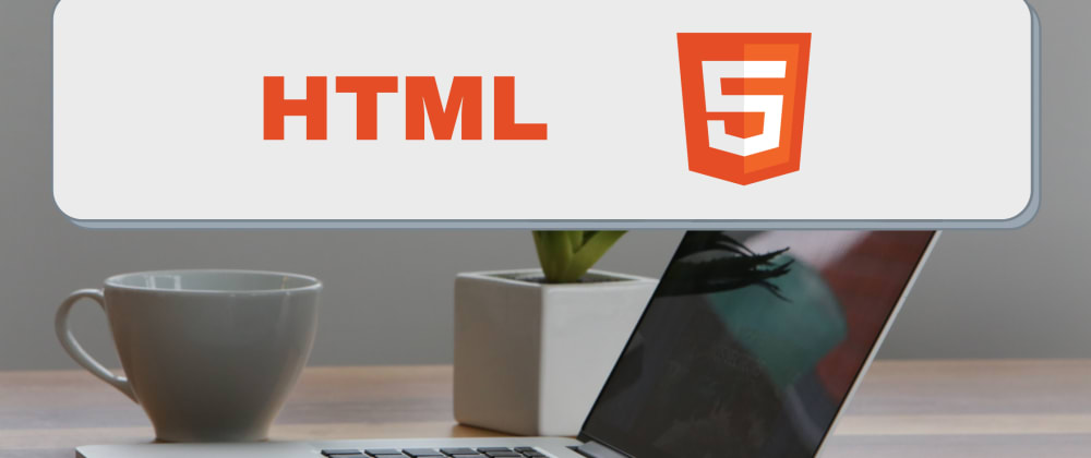 Cover image for HTML 5 - Best Practice