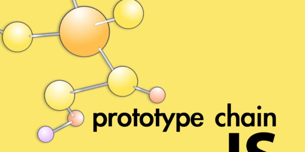 JavaScript - The prototype chain in depth