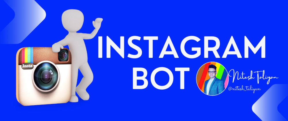 Cover image for Instagram automation by python