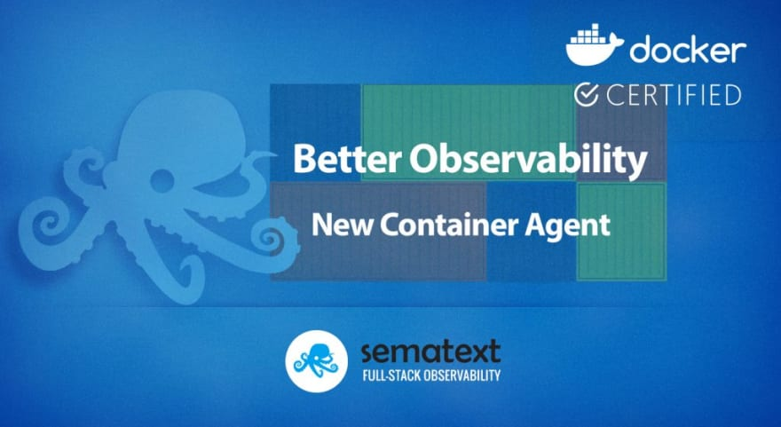better observability new container monitoring agent sematext