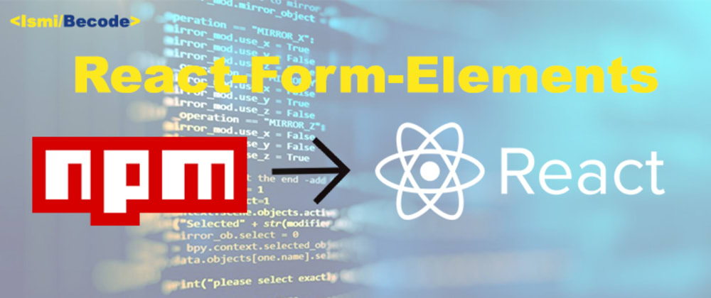 Cover image for An introduction to using react-form-elements 👩🏻💻