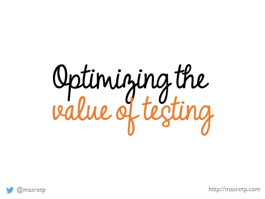 Optimizing Value of Testing