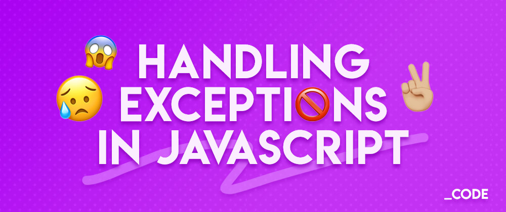 Cover image for Handling exceptions in JavaScript : Key points ⭐️