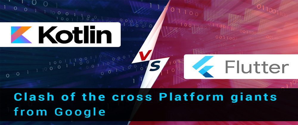 Cover image for Kotlin vs Flutter: The game changers of Cross-Platform App Development from Google