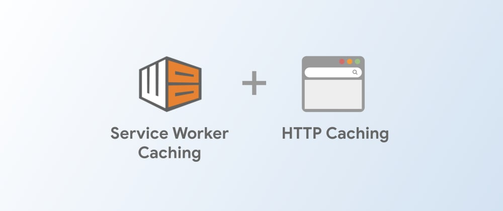 Cover image for Service Worker Caching and HTTP Caching