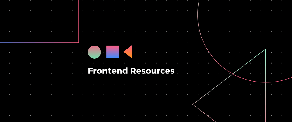 Cover image for Frontend Resources
