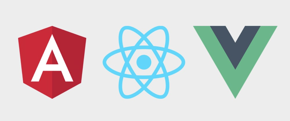 Cover image for React vs Angular vs Vue (briefly)
