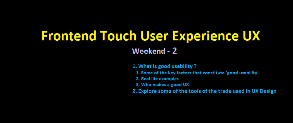 Cover image for Frontend Touch User Experience UX - Weekend - 2