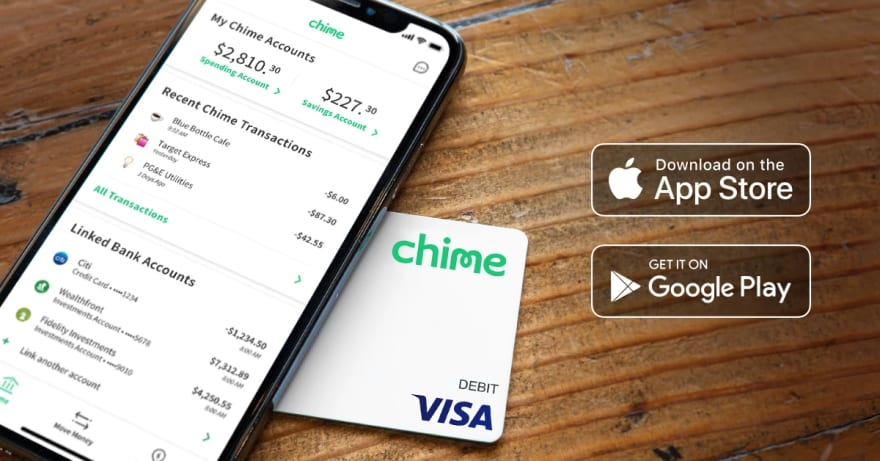 Chime bank android and ios apps.