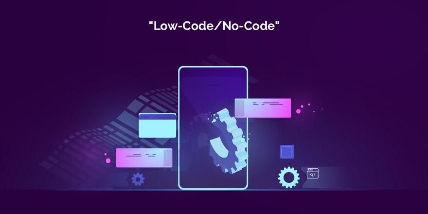 LowCode/NoCode Development