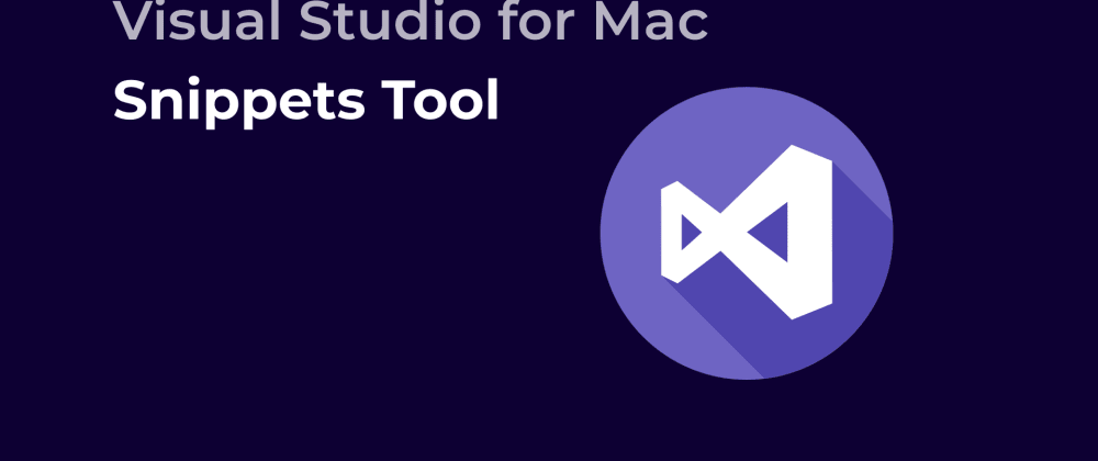 Cover image for VSMac Tools | Code Snippets
