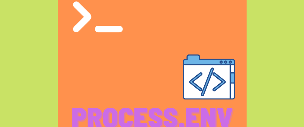 Cover image for Accessing Environment Variables in an Easier Way