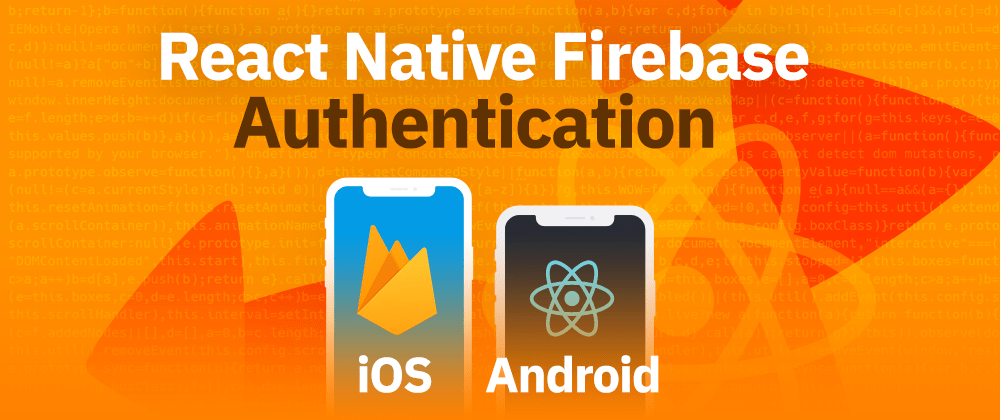 Cover image for React Native Firebase Authentication Tutorial
