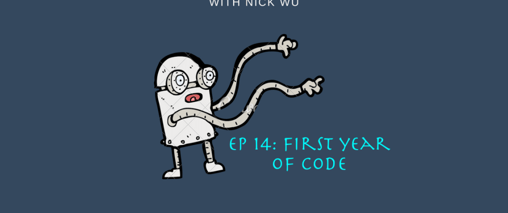 Cover image for Compile Podcast Ep 14: First year of code