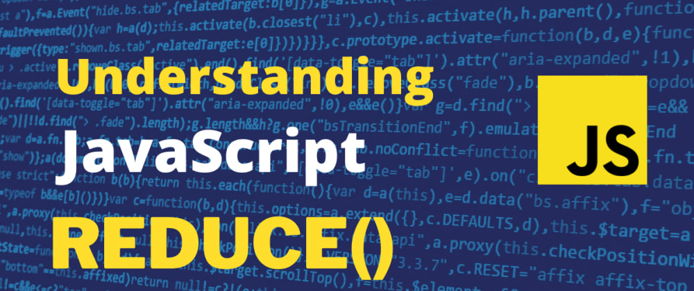 Cover image for Understanding reduce in javascript