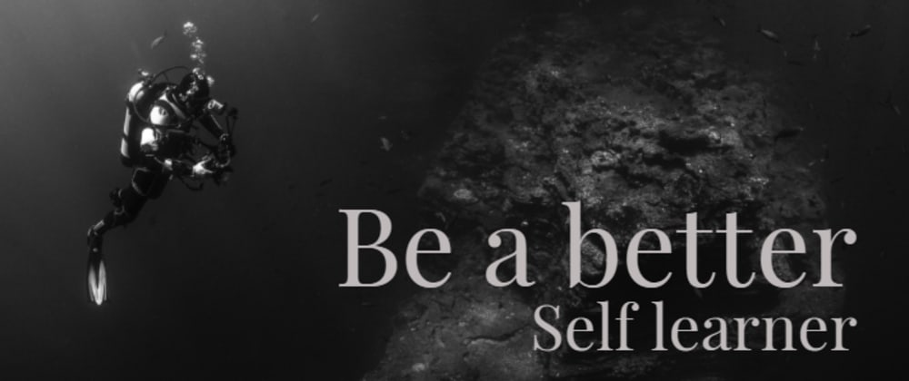 Cover image for Be a Better Self-learner