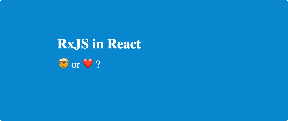 Cover image for What React RxJS libs do You Use?