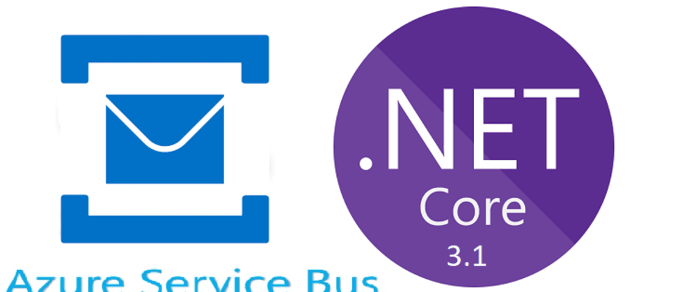 Cover image for Getting Started with Azure Service Bus Queues & ASP.NET Core - Part 1