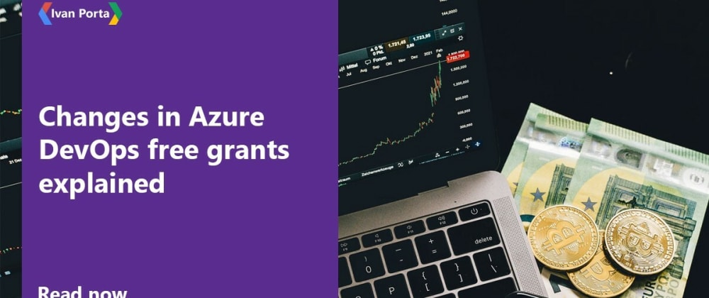 Cover image for Changes in Azure DevOps free grants explained