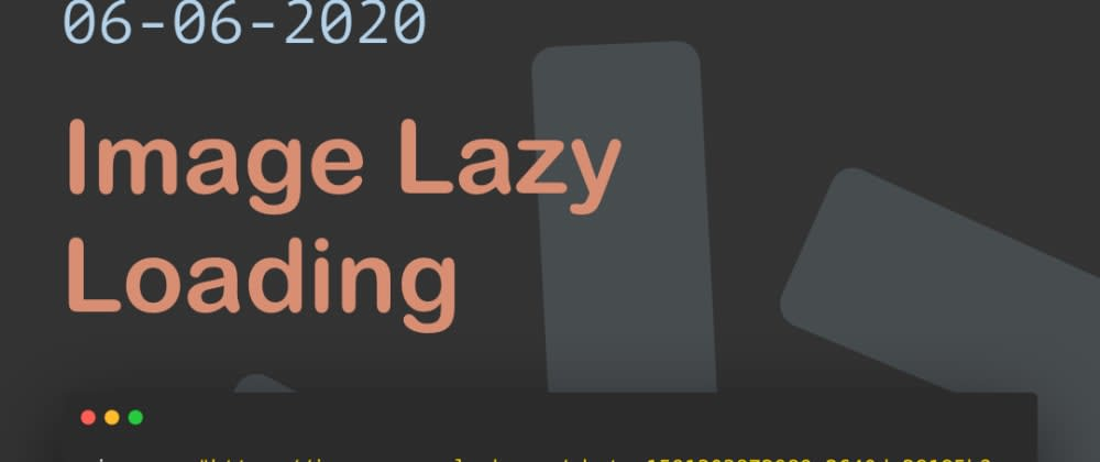 Cover image for Image Lazy Loading