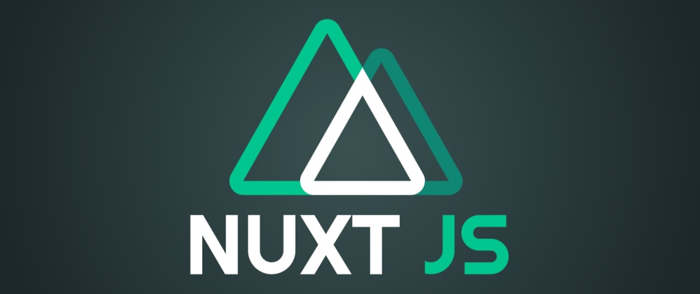 Cover image for Getting started with Nuxt.js