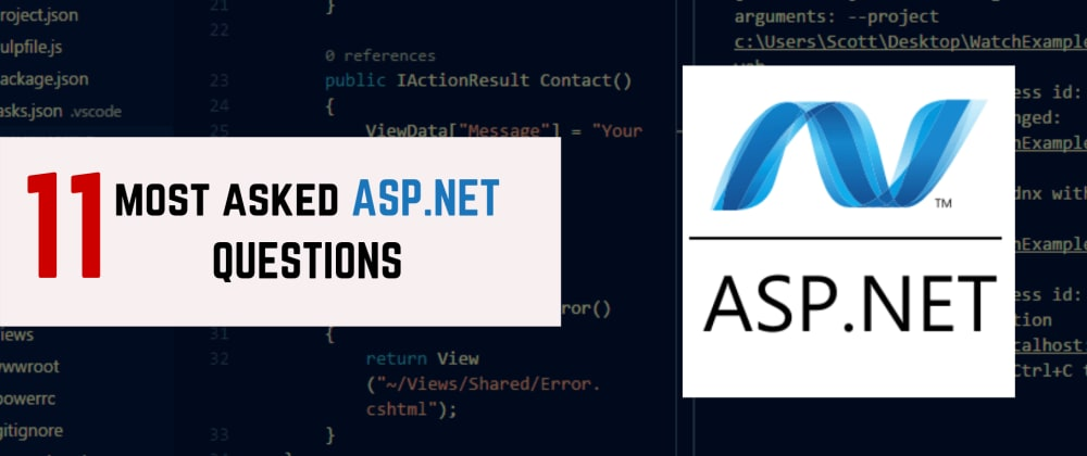 Cover image for 11 Most Asked ASP.NET Questions