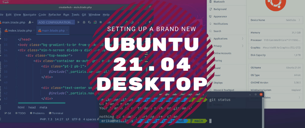 Cover image for Setting Up a Fresh Ubuntu 21.04 Desktop as Personal Computer