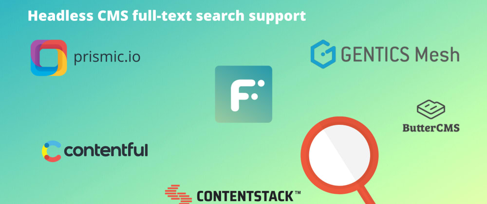 Cover image for Headless CMS full-text search comparison