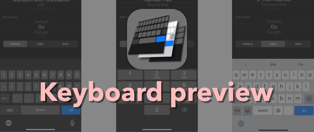 Cover image for I built a tool to quickly preview all iOS keyboards