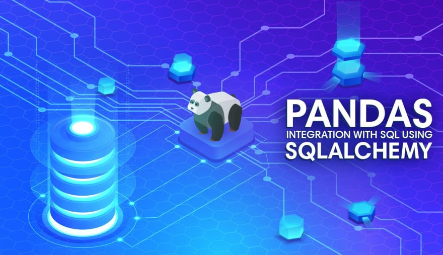 Connecting Pandas to a Database with SQLAlchemy