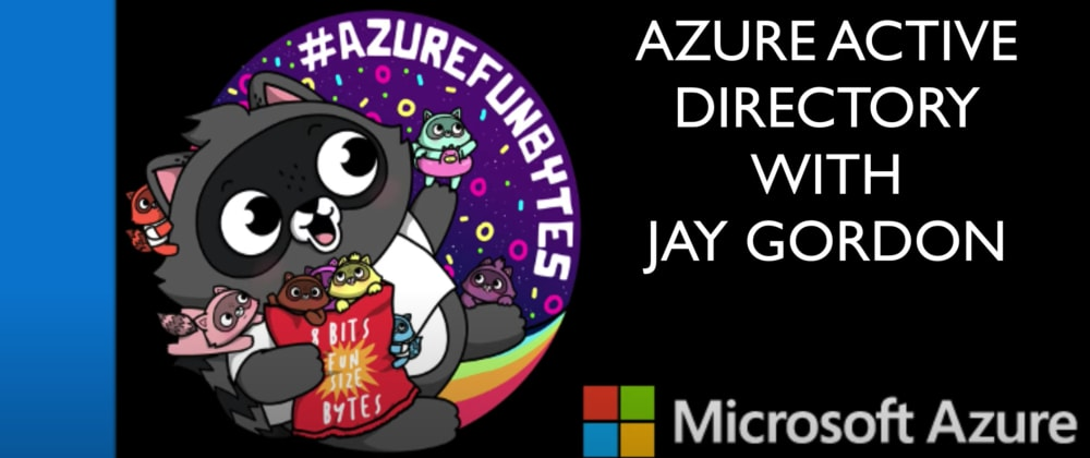 Cover image for AzureFunBytes Short - @Azure Active Directory