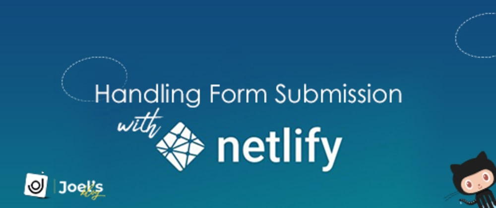 Cover image for Handling Form Submission with Netlify in less than a minute