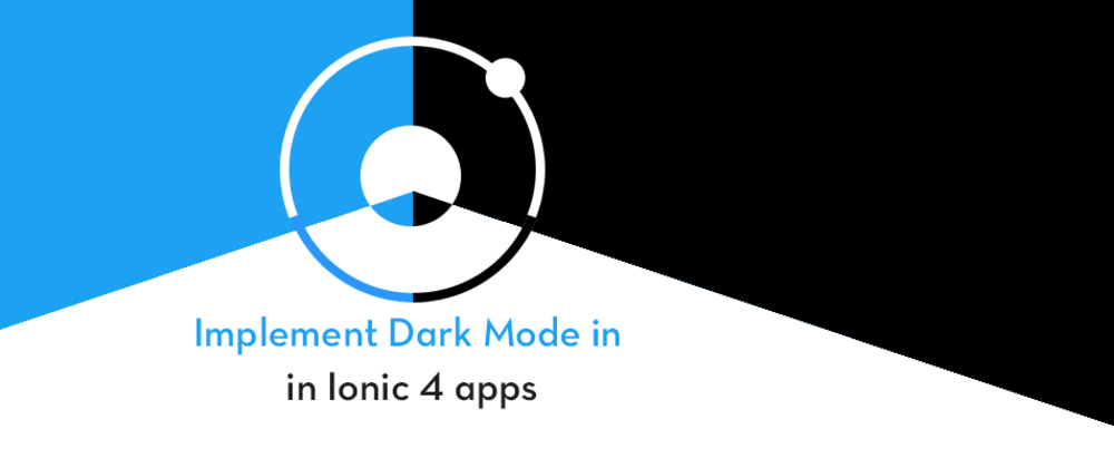 Cover image for How to get dark mode in your Ionic 4 apps in 15 mins