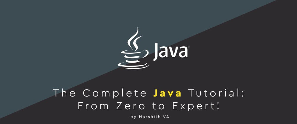 Cover image for The Complete Java Tutorial - Introduction