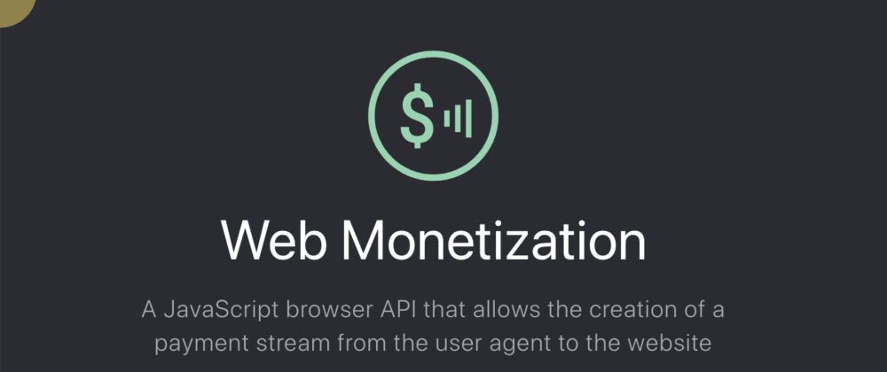 Cover image for Interested in the Future of Web Monetization? Check out the WM Community