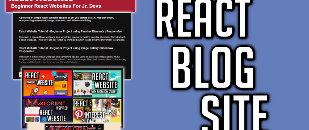 Cover image for Create a React Blog Site   Beginner Project for Jr. Devs