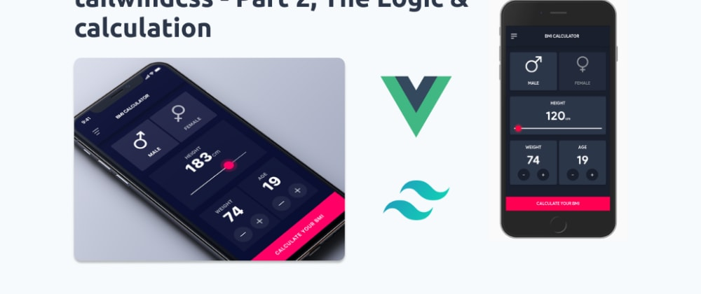 Cover image for Let's code a dribble design with Vue.js & Tailwindcss (Working demo)—Part 2 of 2