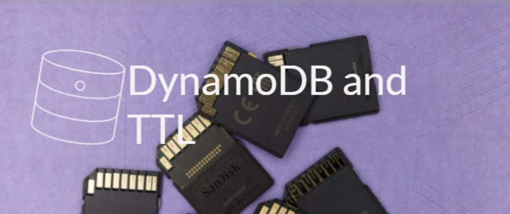 Cover image for DynamoDB and TTL
