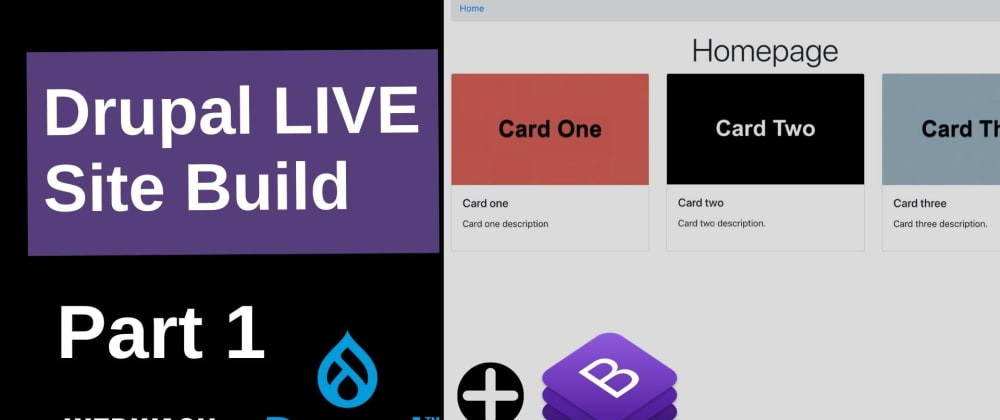 Cover image for Drupal Live Site Build (Part 1) – Project Set Up, Build Bootstrap Card Component using Layout Builder