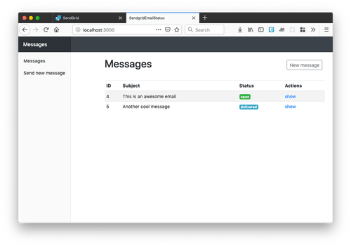 When you receive the webhook it will update the status of the message. This dashboard shows one opened message and one delivered.