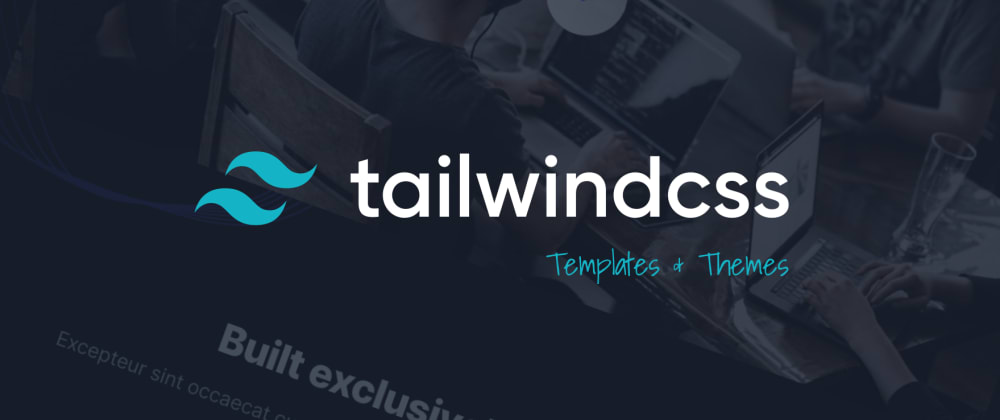 Cover image for 15+ Awesome Tailwind CSS Templates AndThemes