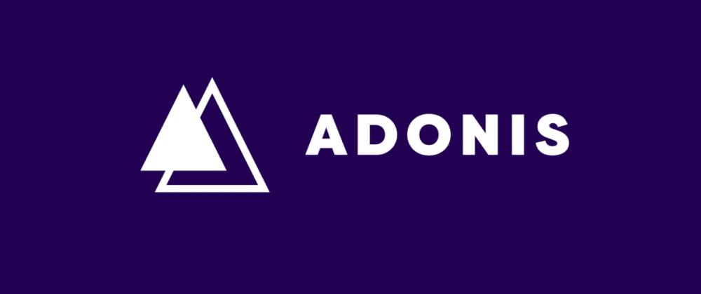 Cover image for Créer un RESTFul API avec AdonisJS 5.0 (incluant l'authentification par token)