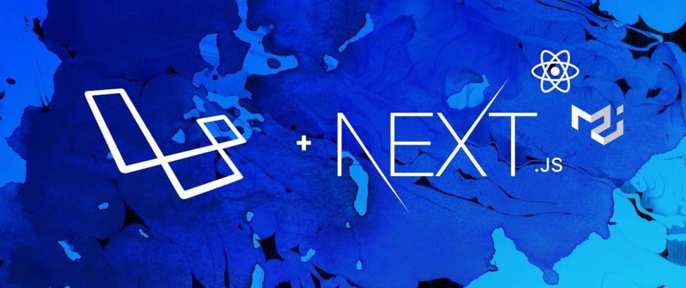 Cover image for Creating an event ticketing service (Laravel API + ReactJS + NextJS + Material UI)
