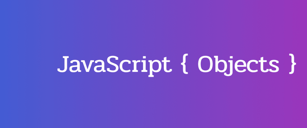 Cover Image for JavaScript Objects
